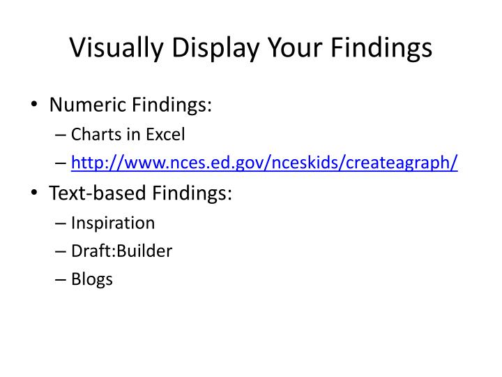 Visually Display Your Findings