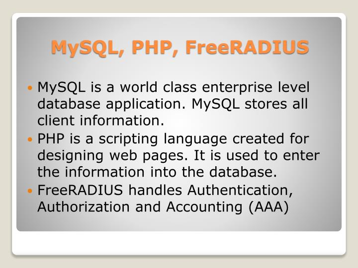 MySQL is a world class enterprise level database application. MySQL stores all client information.