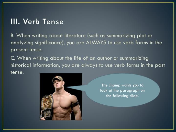 III. Verb Tense