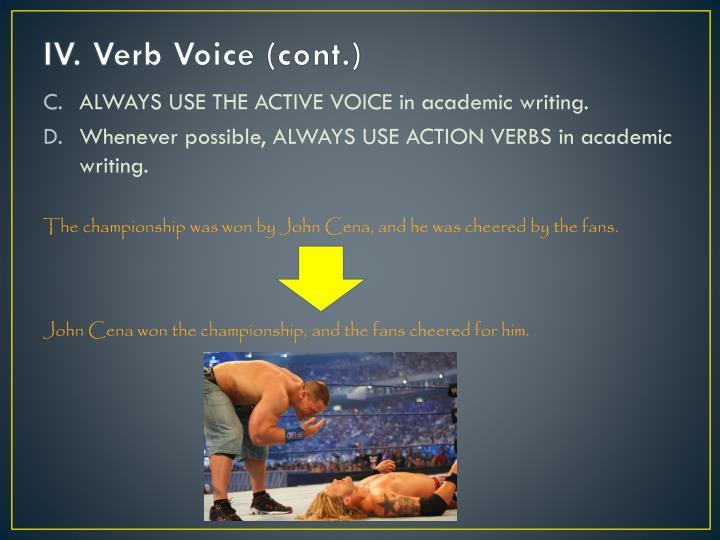 IV. Verb Voice (cont.)