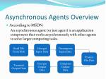asynchronous agents overview