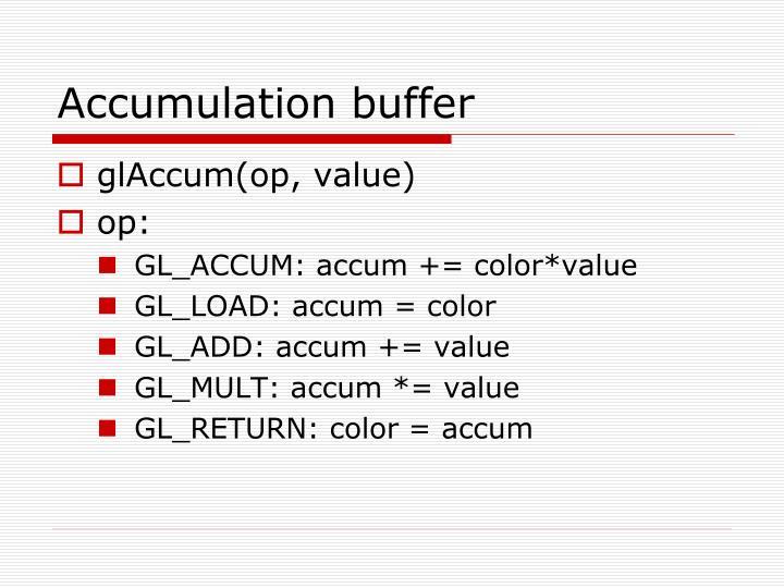 Accumulation buffer