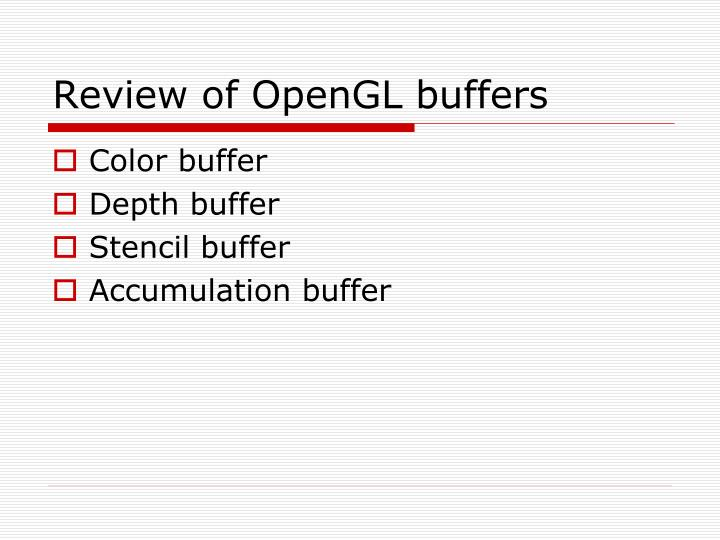 Review of OpenGL buffers