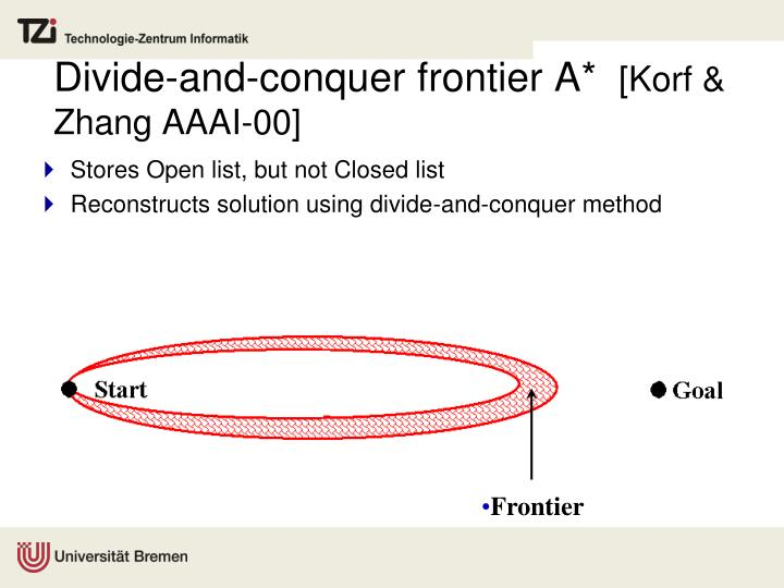 Divide-and-conquer frontier A*