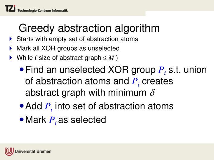 Greedy abstraction algorithm