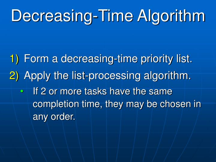 Decreasing-Time Algorithm