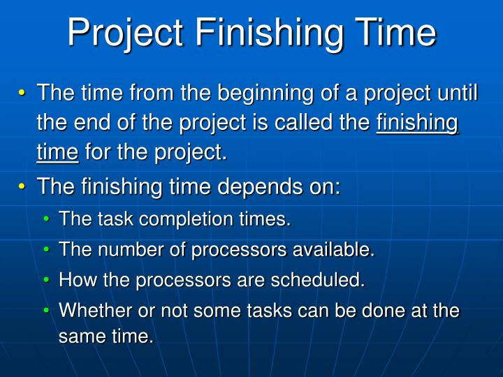 Project Finishing Time