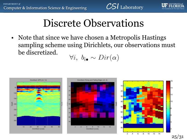 Discrete Observations
