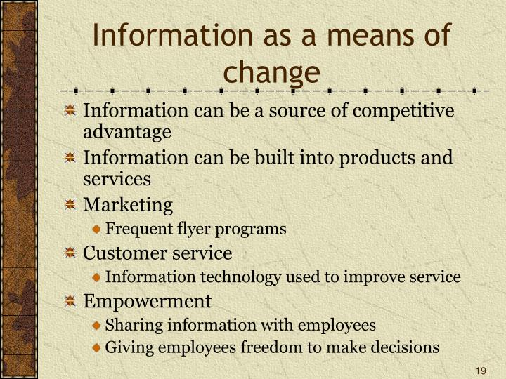 Information as a means of change