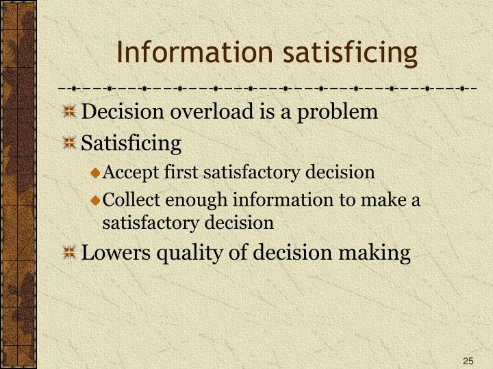 Information satisficing