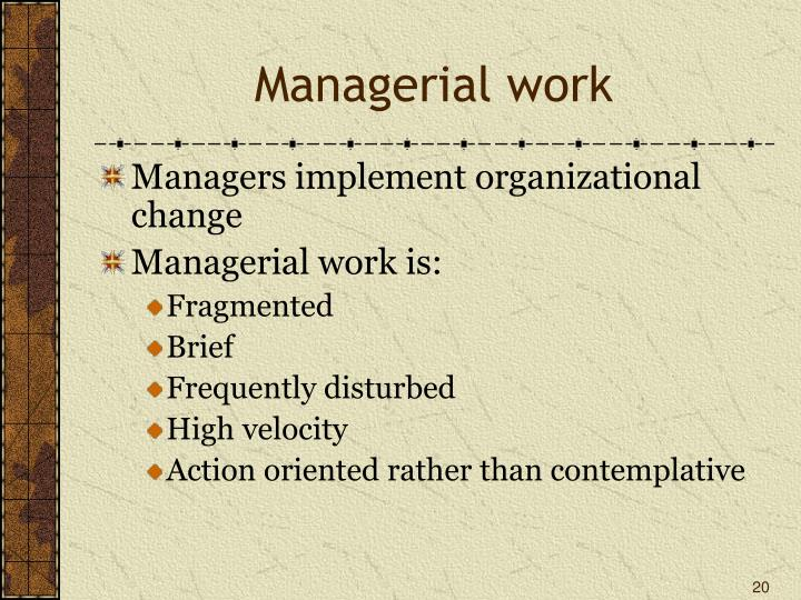 Managerial work