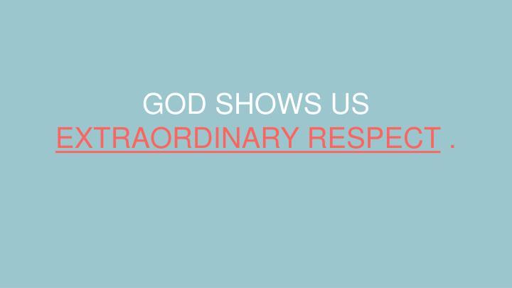 GOD SHOWS US
