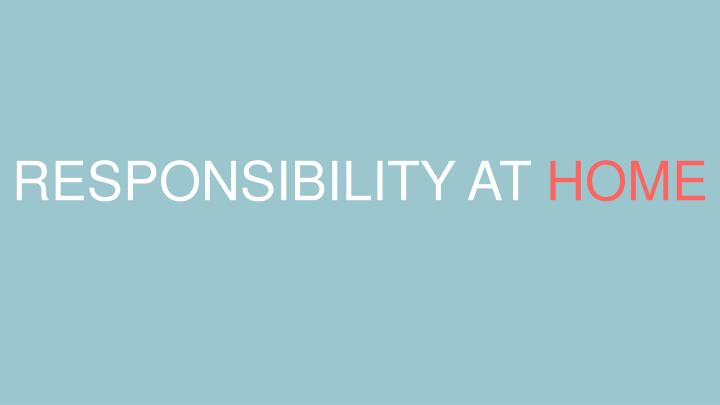 RESPONSIBILITY AT