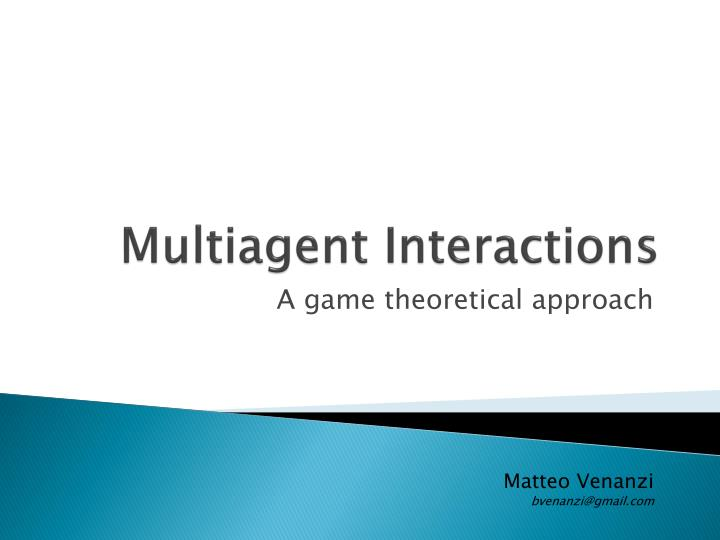 multiagent interactions n.