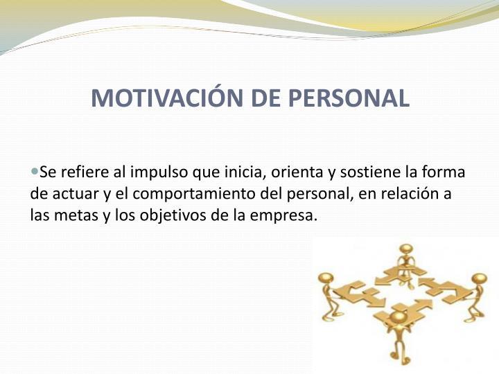 MOTIVACIÓN DE PERSONAL