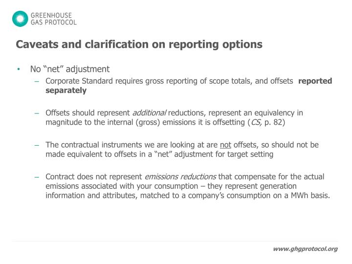 Caveats and clarification on reporting options