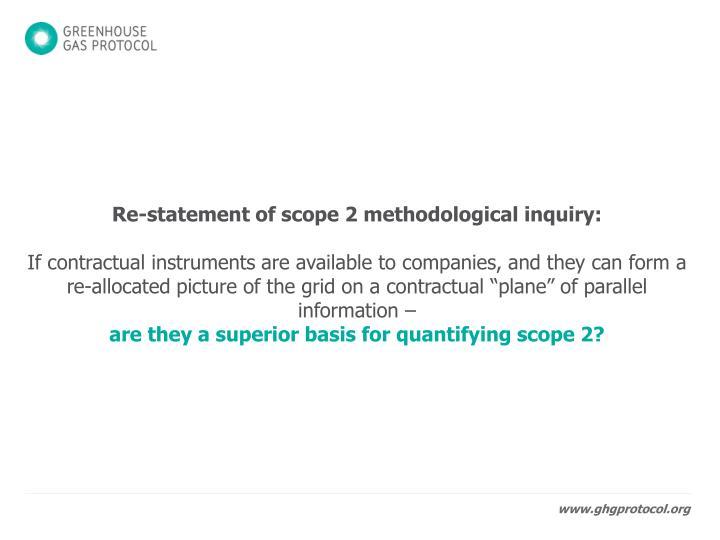 Re-statement of scope 2 methodological inquiry: