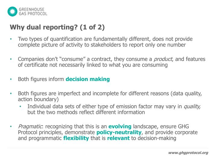 Why dual reporting? (1 of 2)