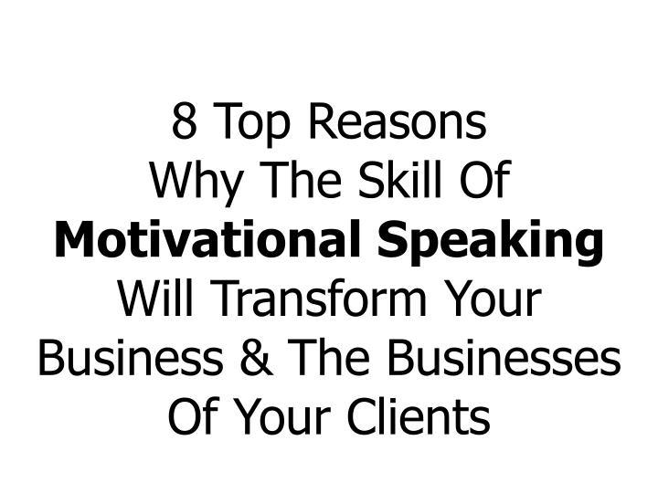 8 Top Reasons