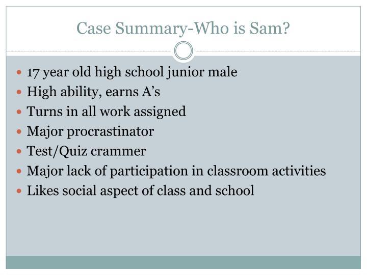 Case summary who is sam