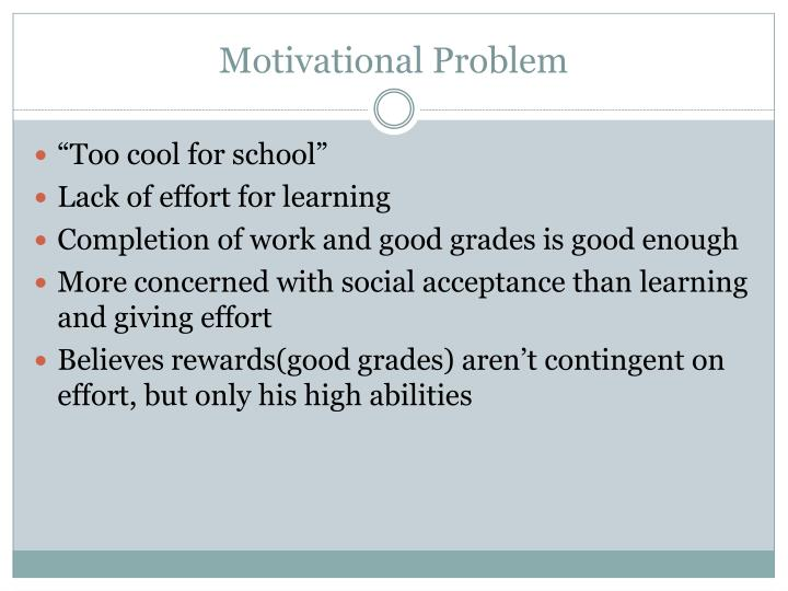 Motivational problem