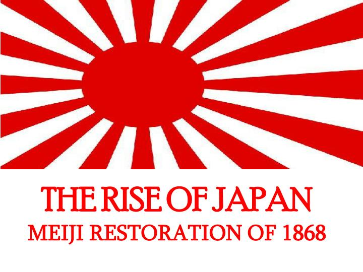 rise of japan The rise of japanese militarism japan's political journey from its quasi-democratic government in the 1920's to its radical nationalism of the mid 1930's, the collapse of democratic institutions, and the eventual military state was not.