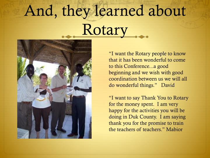 And, they learned about Rotary
