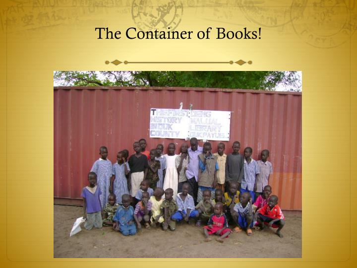 The Container of Books!