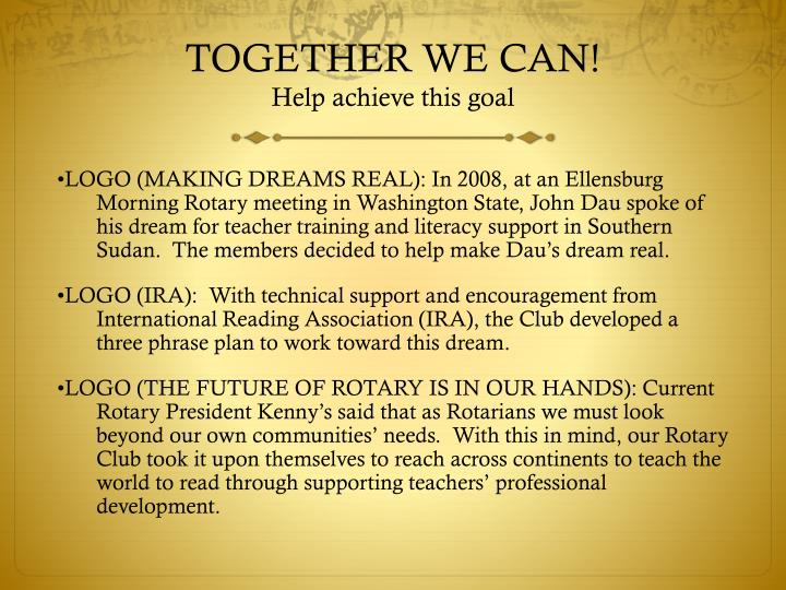 Together we can help achieve this goal