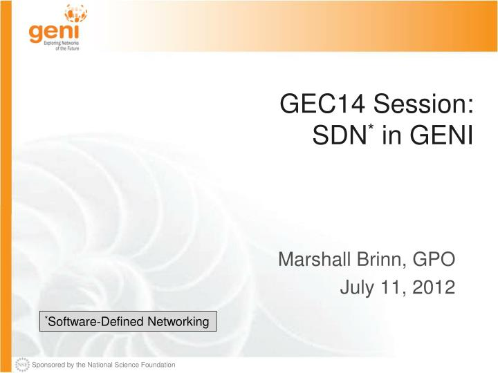 gec14 session sdn in geni
