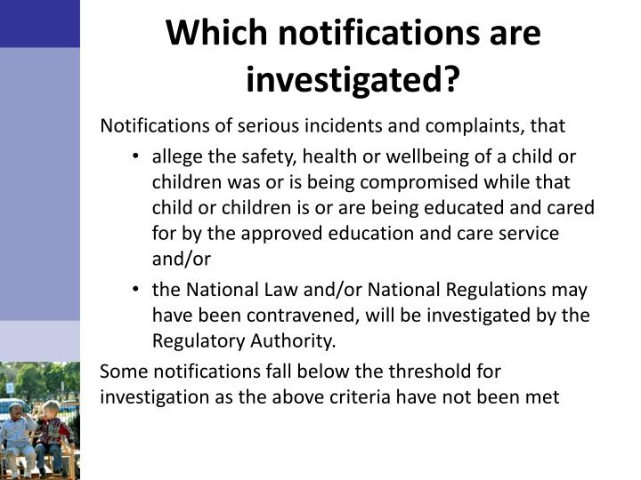 Which notifications are investigated?