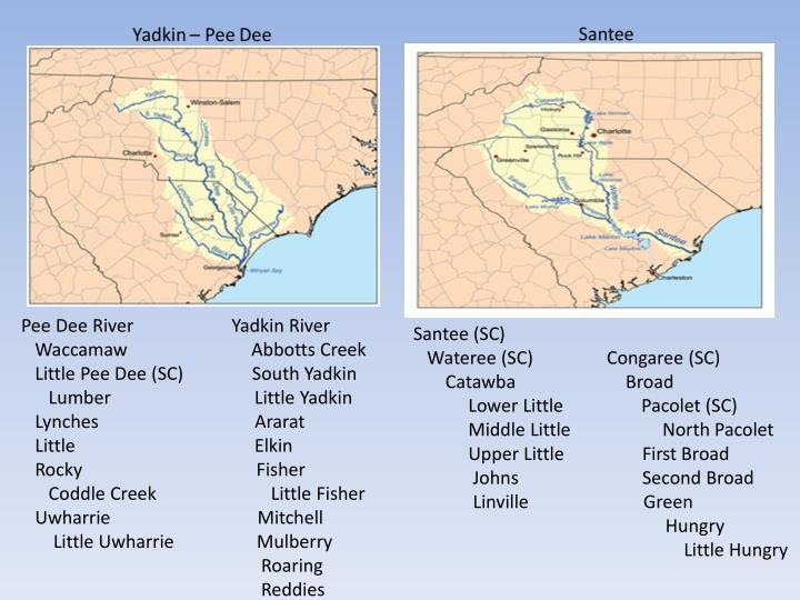 Pee Dee River           Yadkin River