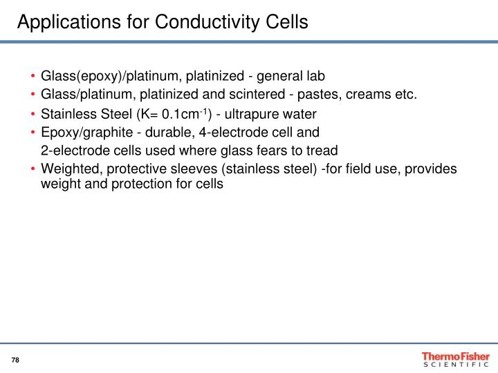 Applications for Conductivity Cells