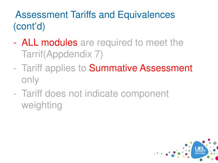 Assessment Tariffs and Equivalences (cont'd)