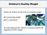 children s healthy weight