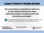support children s healthy growth