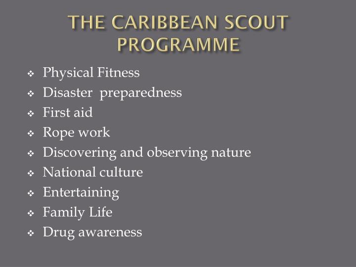 THE CARIBBEAN SCOUT PROGRAMME