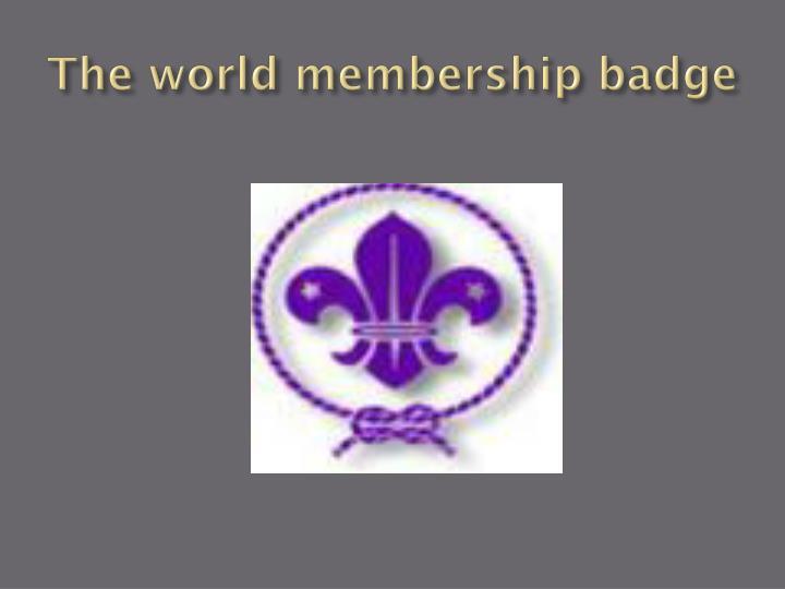 The world membership badge