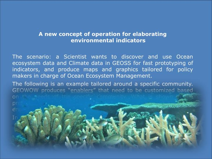 A new concept of operation for elaborating    environmental indicators