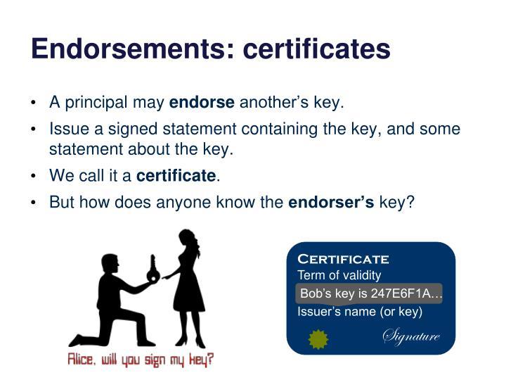 Endorsements: certificates