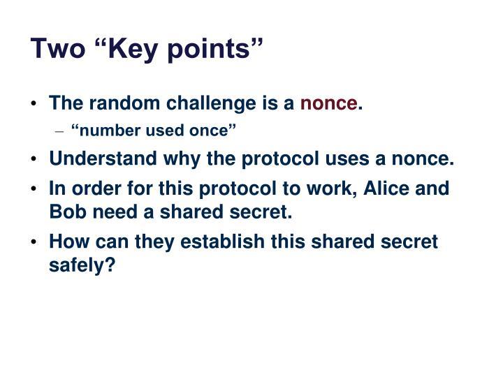 "Two ""Key points"""