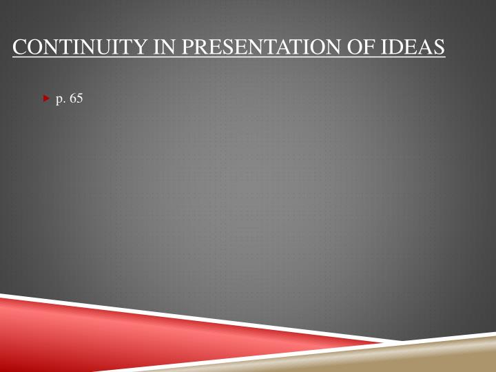 CONTINUITY IN PRESENTATION OF IDEAS