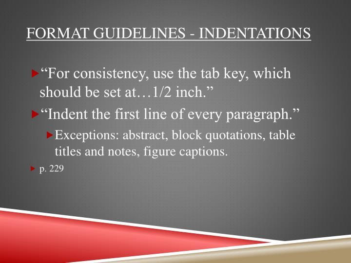 Format guidelines - indentations