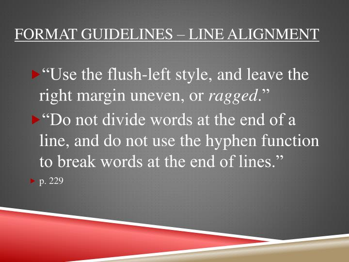 Format Guidelines – Line alignment