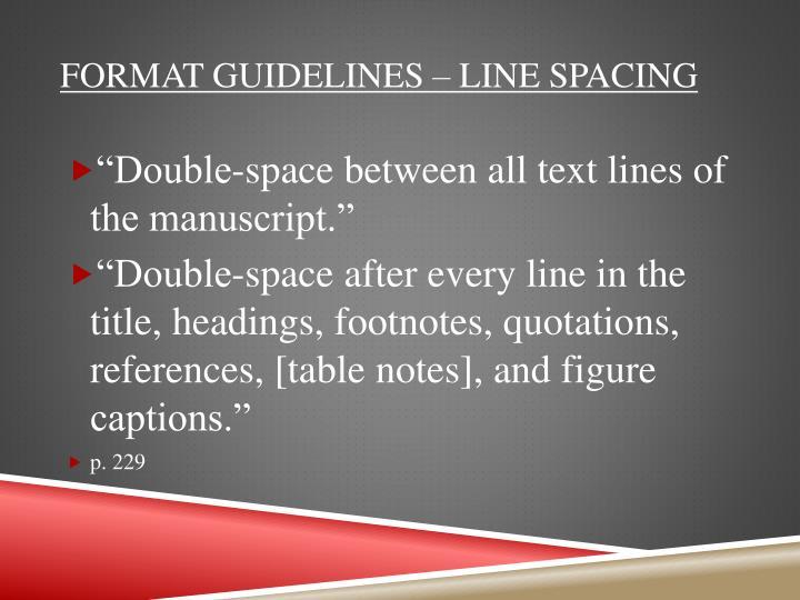 Format Guidelines – Line Spacing