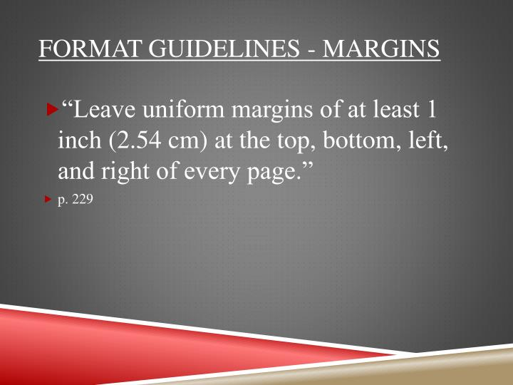 Format Guidelines - Margins