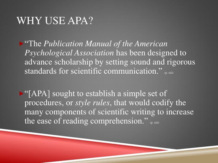 Why use APA?