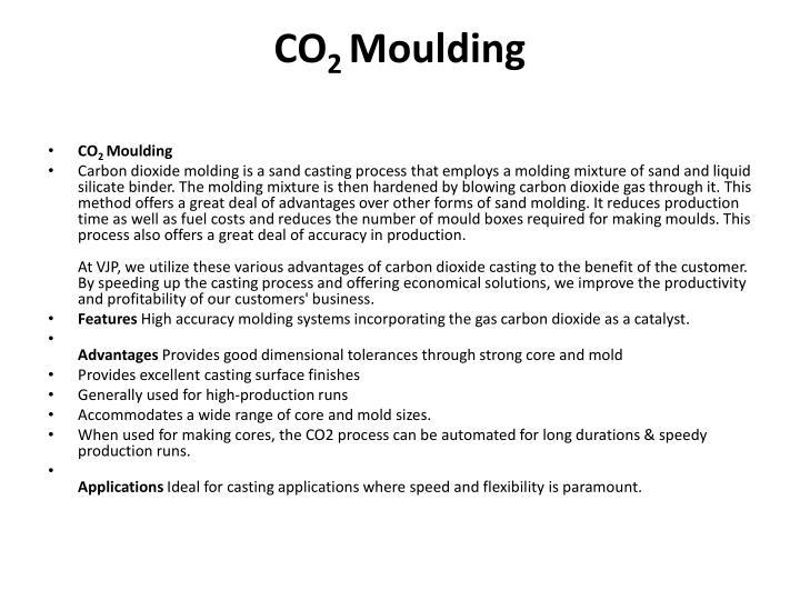 Co 2 moulding