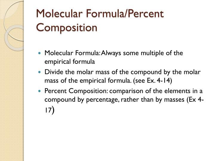 Molecular Formula/Percent Composition
