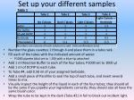 set up your different samples